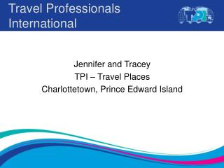 TPI - Travel Places - Powerpoint Presentation