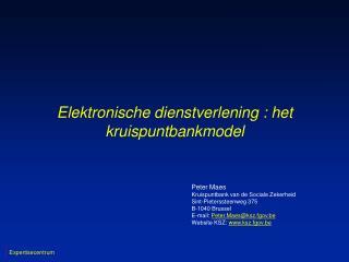 Elektronische dienstverlening : het kruispuntbankmodel
