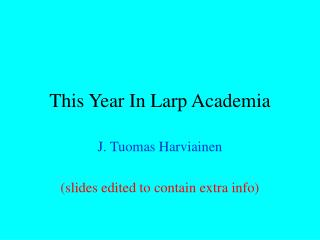 This Year In Larp Academia