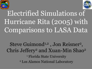 Electrified Simulations of Hurricane Rita (2005) with Comparisons to LASA Data