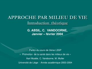 APPROCHE PAR MILIEU DE VIE Introduction  th orique