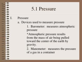 5.1 Pressure