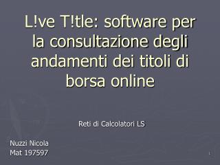 L!ve T!tle: software per la consultazione degli andamenti dei titoli di borsa online