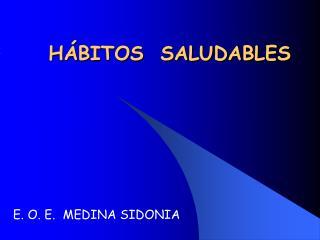 H�BITOS  SALUDABLES