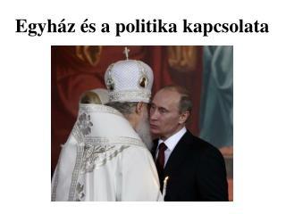 Egyház és a politika kapcsolata