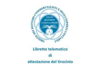 Libretto telematico  di  attestazione del tirocinio