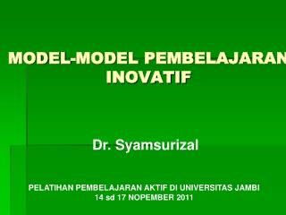 MODEL -MODEL  PEMBELAJARAN INOVATIF