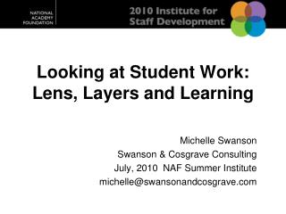 Looking at Student Work: Lens, Layers and Learning