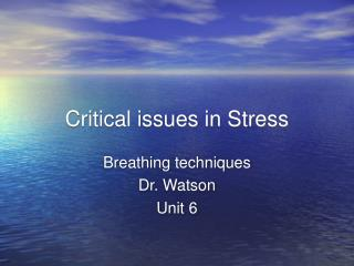 Critical issues in Stress