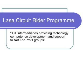 Lasa Circuit Rider Programme