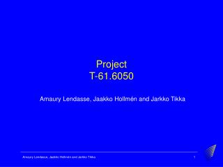 Project T-61.6050