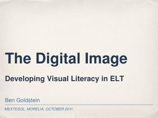 The Digital Image Developing Visual Literacy in ELT