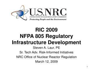 RIC 2009 NFPA 805 Regulatory Infrastructure Development