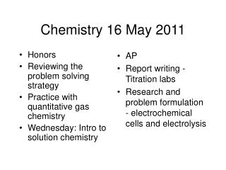 Chemistry 16 May 2011