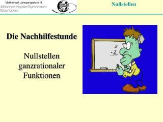 Die Nachhilfestunde Nullstellen ganzrationaler Funktionen