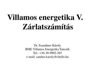 Villamos energetika V. Zárlatszámítás