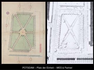 POTSDAM – Platz der Einheit – WES & Partner