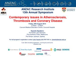 Friday ,  29 th August 2014 8.30am � 5.00pm Concord Medical Education Centre, Concord Hospital