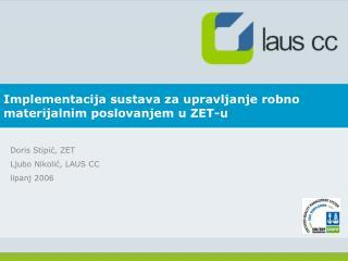 Implementacija sustava za upravljanje robno materijalnim poslovanjem u ZET-u