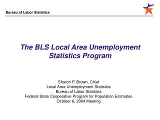 The BLS Local Area Unemployment Statistics Program