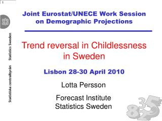 Joint Eurostat/UNECE Work Session  on Demographic Projections