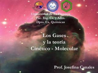 Los Gases  y la teoría  Cinético - Molecular