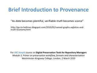 Brief Introduction to Provenance