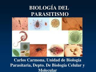 BIOLOGÍA DEL  PARASITISMO