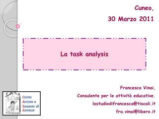 La task  analysis