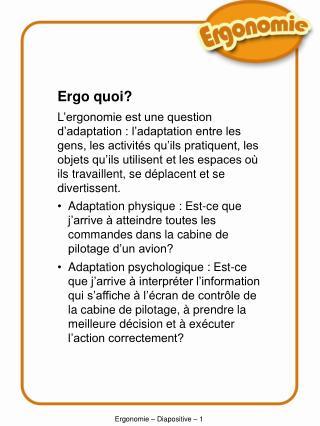 Ergonomie – Diapositive –  1