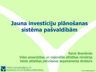 Jauna investīciju plānošanas sistēma pašvaldībām
