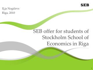 SEB offer for students of Stockholm School of Economics in Riga