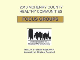2010 MCHENRY COUNTY  HEALTHY COMMUNITIES