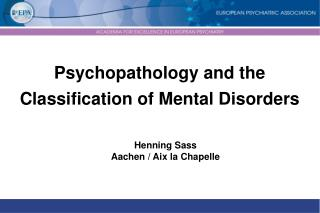 Psychopathology and the Classification of Mental Disorders