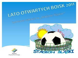 LATO OTWARTYCH BOISK 2011