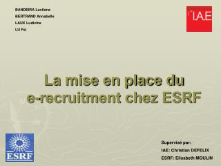 La mise en place du  e-recruitment chez ESRF