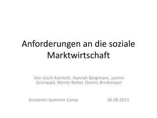 Anforderungen an die soziale Marktwirtschaft