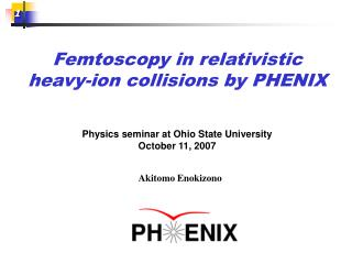 Femtoscopy  in relativistic heavy-ion collisions by PHENIX