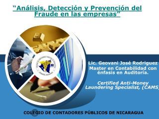 Lic. Geovani José Rodriguez  Master en Contabilidadcon énfasis enAuditoría.