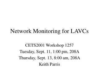 Network Monitoring for LAVCs