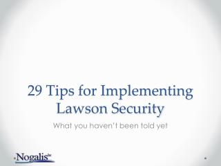 29 Tips for Implementing Lawson Security