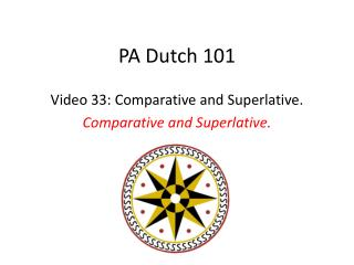 PA Dutch 101
