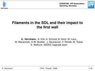 Filaments in the SOL and their impact to the first wall