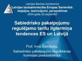Sabiedrisko pakalpojumu regul ē jamo tarifu ilgtermi ņ a tendences ES un Latvijā
