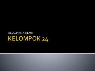 KELOMPOK 24