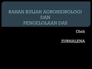 BAHAN KULIAH AGROHIDROLOGI DAN PENGELOLAAN DAS