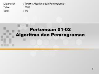 Pertemuan 01-02 Algoritma dan Pemrograman