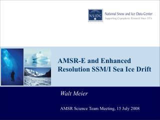 AMSR-E and Enhanced Resolution SSM/I Sea Ice Drift