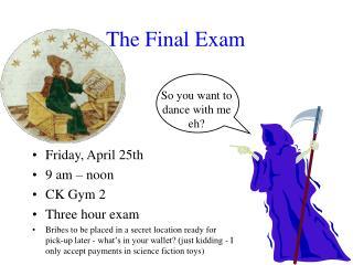 The Final Exam