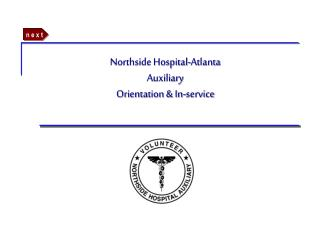 Northside Hospital-Atlanta Auxiliary Orientation & In-service
